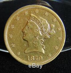 1879-S US Liberty Head $10 Ten Dollar Gold Eagle Coin Very Fine Pre-1933