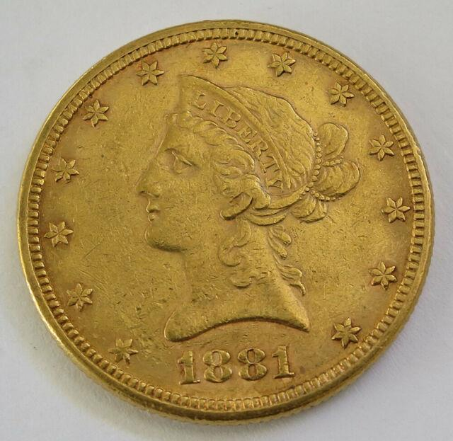 1881 Liberty Coronet Head Gold Eagle $10 Dollar Fine Gold Coin Nice! Nr