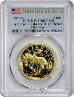 2021-W $100 American Liberty High Relief. 9999 Fine Gold Coin PR70DCAM FDOI PCGS